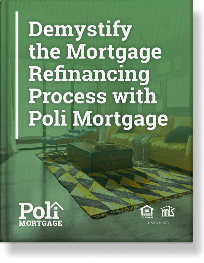 SHADOW Demystify the Mortgage Refinancing Process with Poli Mortgage